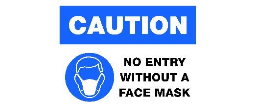 CVMASK - Caution - No Entry