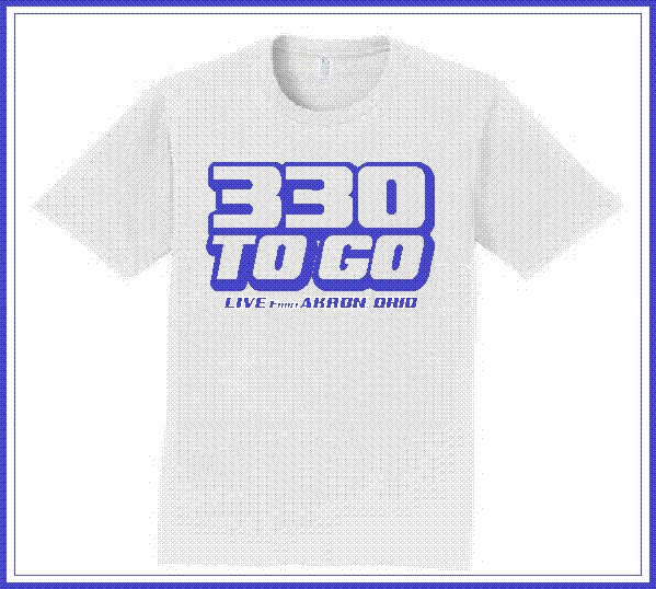 330 TO GO T-Shirts